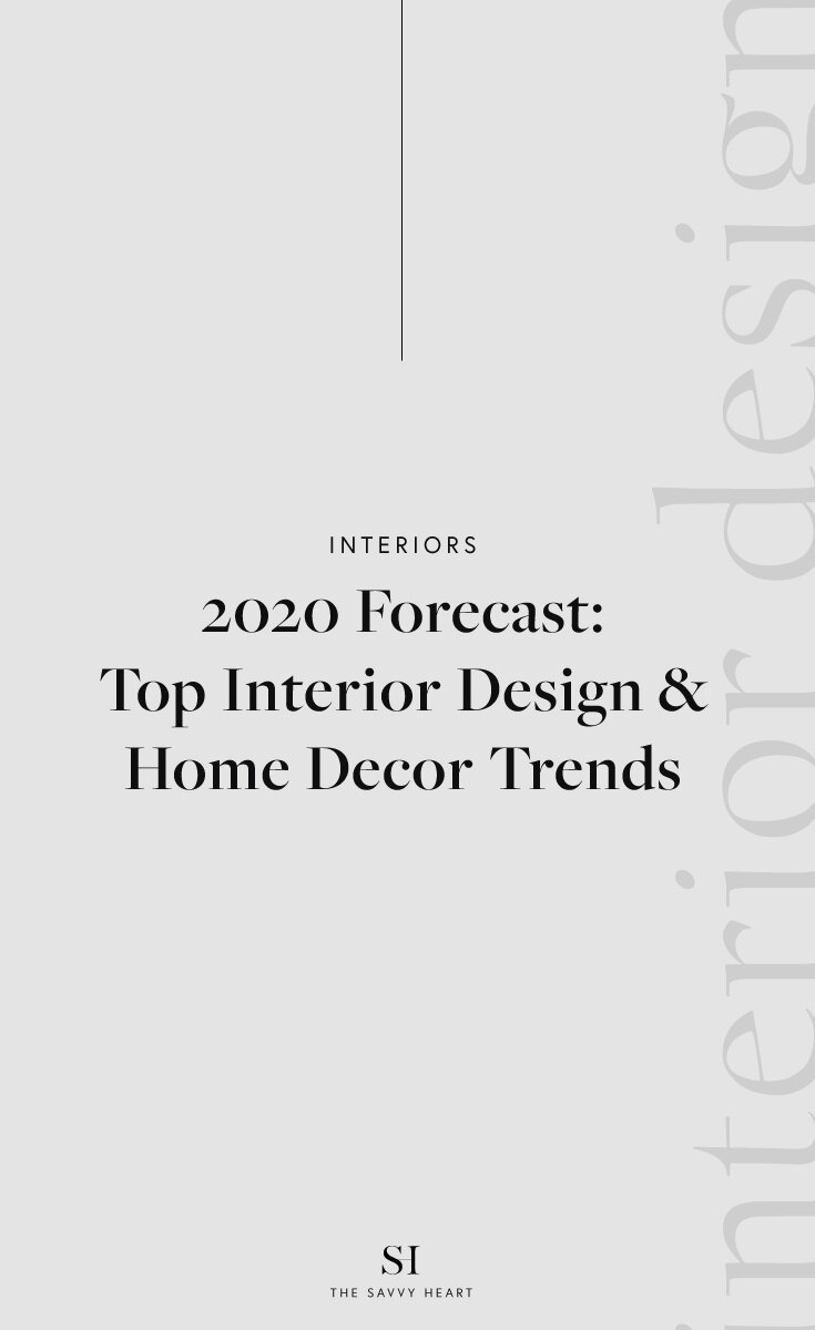 2020-Interior-Design-and-Home-Decor-Trends-Blog-Post-by-The-Savvy-Heart-Design-Studio-in-Seattle.jpg